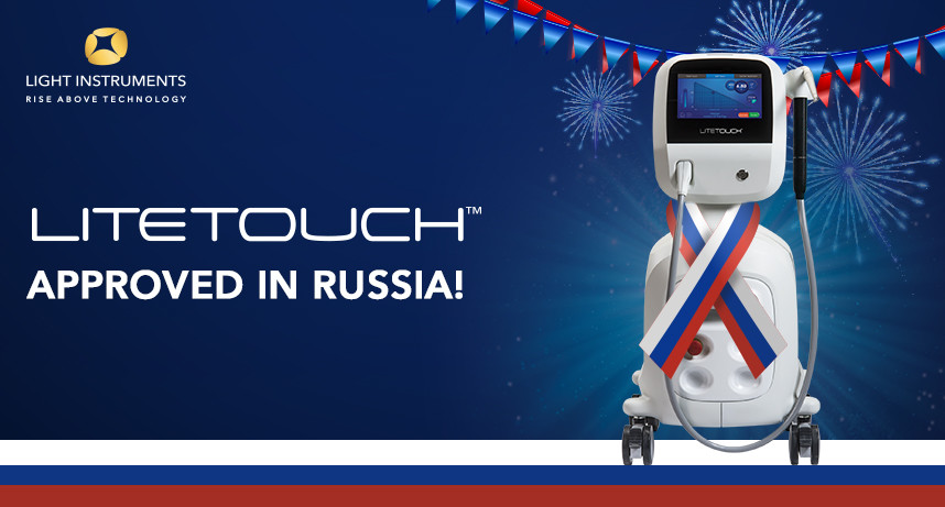 LiteTouch™ is Approved and Ready for Sale in Russia!