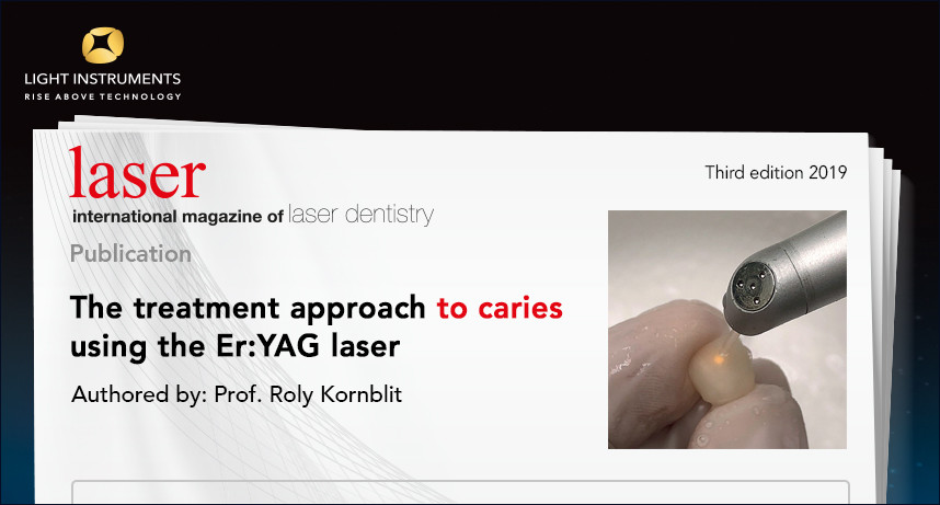 The Treatment Approach to Caries Using the Er:YAG Laser