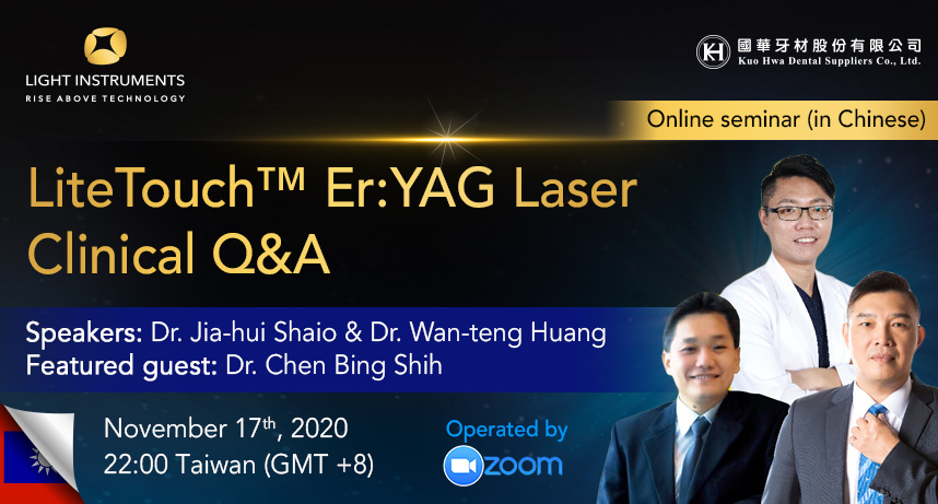LiteTouch™ Er:YAG Laser Clinical Q&A – Online Seminar (Chinese Language)