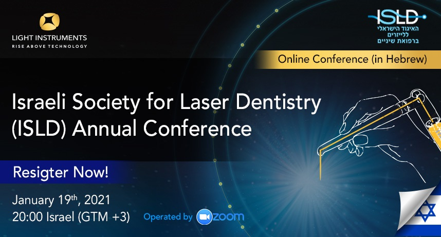 Israeli Society for Laser Dentistry (ISLD) – Online Conference 2021