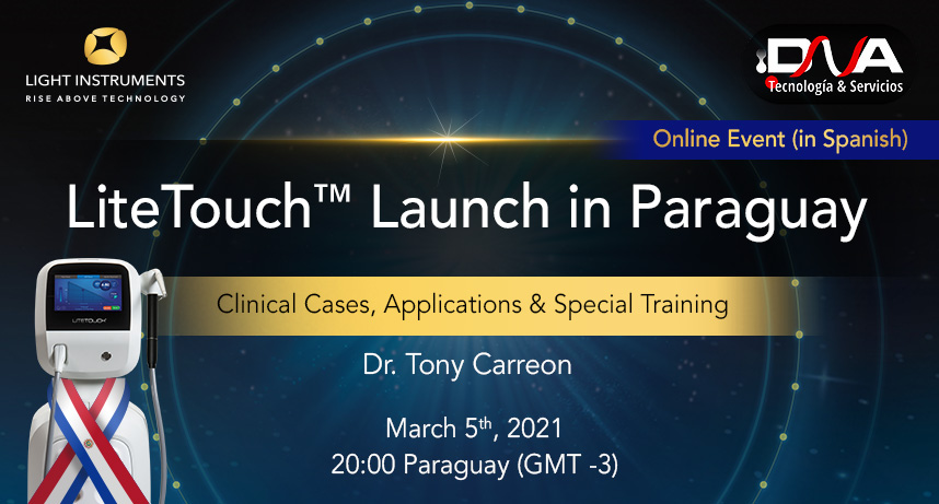 Official online launch of the LiteTouch™ Laser in Paraguay!